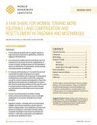 A fair share for women: toward more equitable land compensation and resettlement in Tanzania and Mozambique