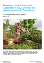 Accessing climate finance for sustainable water, sanitation and hygiene services in Timor-Leste