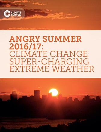 Angry summer 2016/17: climate change super-charging extreme weather