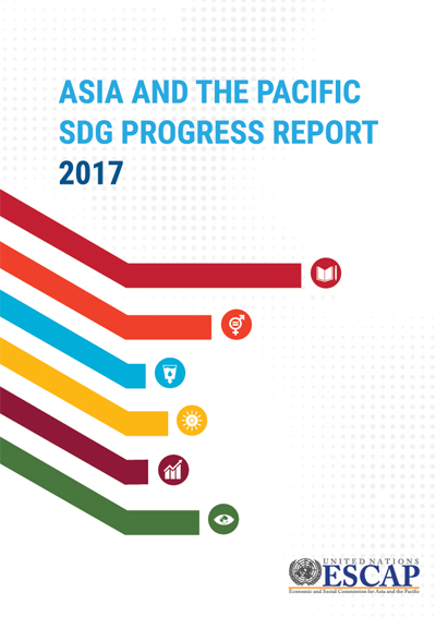 Asia and the Pacific SDG progress report 2017