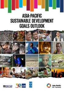 Asia-Pacific Sustainable Development Goals Outlook