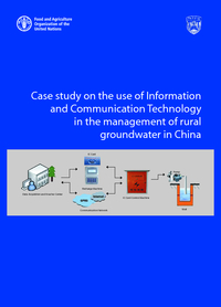 Case study on the use of Information and Communication Technology in the management of rural groundwater in China