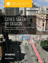 Cities safer by design: guidance and examples to promote traffic safety through urban and street design