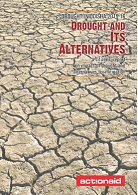Drought in Odisha 2015-16: drought and its alternatives – a citizens' report on impact of drought and alternative for mitigation