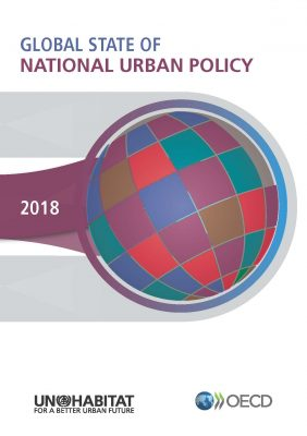 Global state of national urban policy 2018