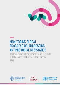 Monitoring global progress on addressing antimicrobial resistance: analysis report of the second round of results of AMR country self-assessment survey 2018