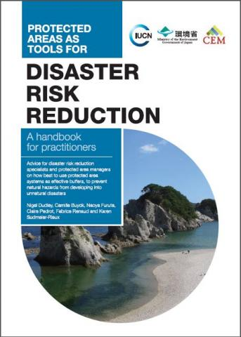 Protected areas as tools for disaster risk reduction