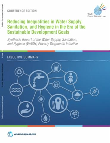 Reducing inequalities in water supply, sanitation, and hygiene in the era of the Sustainable Development Goals: executive summary