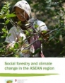 Social forestry and climate change in the ASEAN region
