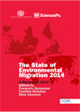 The State of Environmental Migration 2014