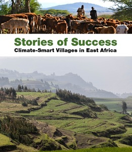 Stories of success: climate-smart villages in East Africa