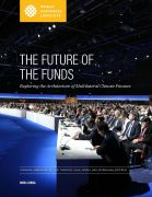 Future of the funds: exploring the architecture of multilateral climate finance