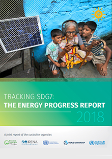 Tracking SDG7: the energy progress report 2018