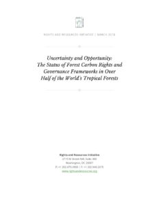 Uncertainty and opportunity: the status of forest carbon rights and governance frameworks in over half of the world's tropical forests