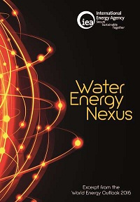 Water-energy nexus: excerpt from the World Energy Outlook 2016