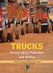 Trucks: Heavy-duty Pollution and Action