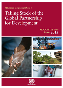 MDG Gap Task Force Report 2015: taking stock of the global partnership for development