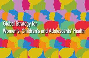 Global strategy for women's, children's and adolescent's health 2016-2030