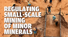 Regulating Small-Scale Mining of Minor Minerals: A Comprehensive Framework Beyond Environmenal Clearances