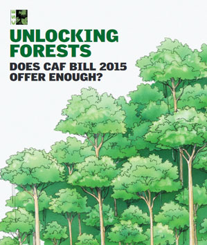 Unlocking Forests: Does CAF Bill 2015 Offer Enough?
